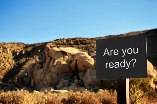 words are you ready on sign with cliff background