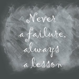 words never a failure always a lesson on chalkboard